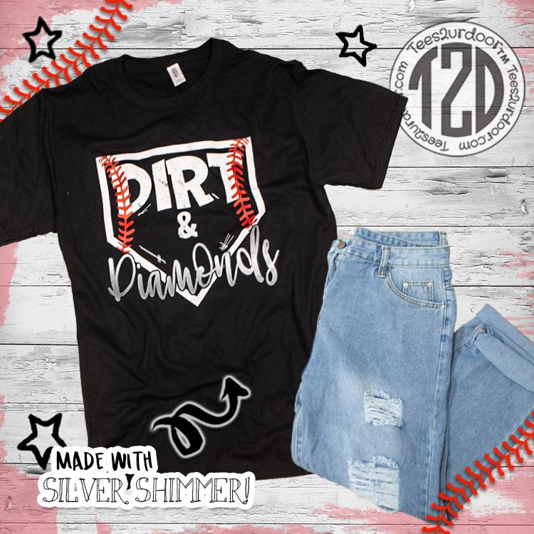 Dirt and Diamonds Baseball T-Shirt Flat