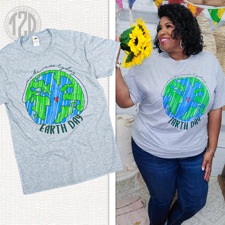 Make Everyday Earth Day T-Shirt Product Image