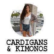 Cardigans and Kimonos