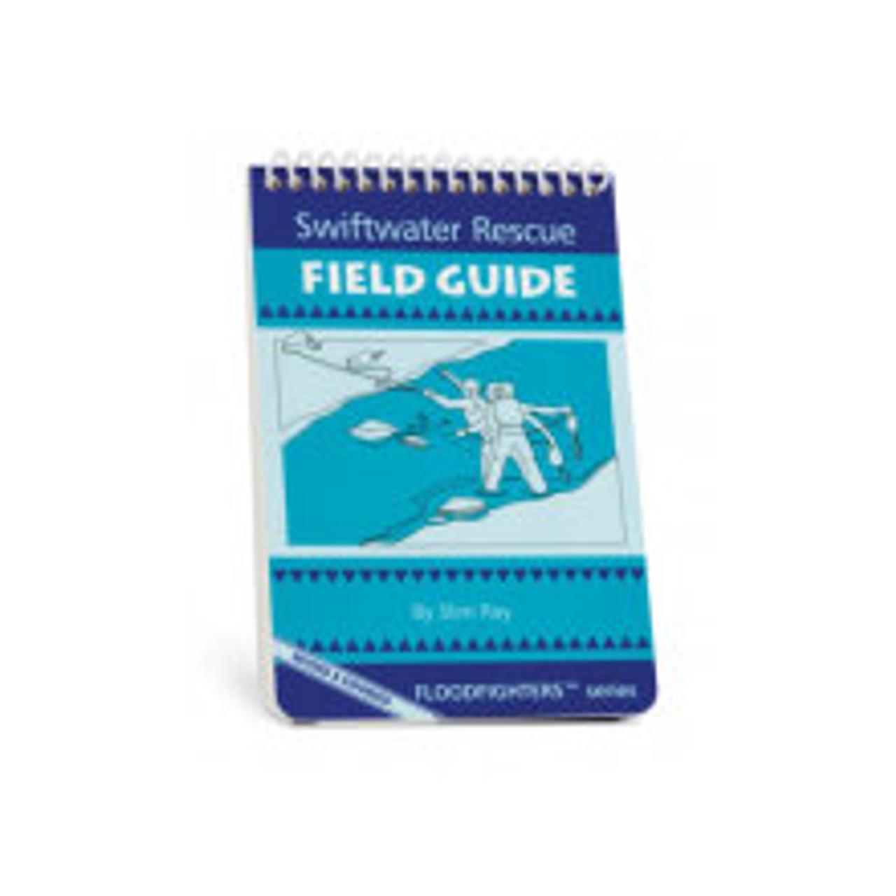 Swiftwater Rescue Field Guide