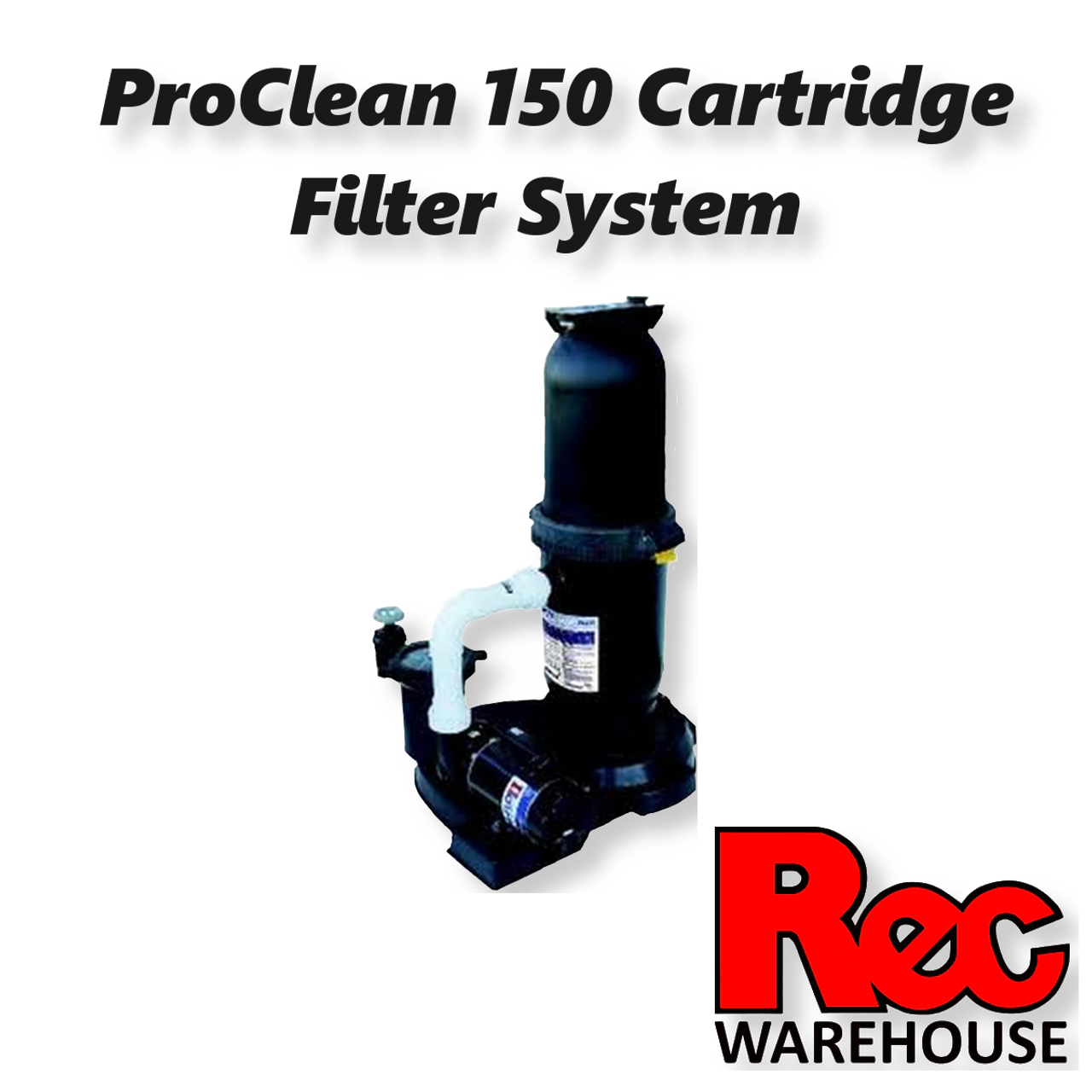 Proclean 150 Cartridge Filtration System