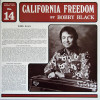 Bobby Black LP California Freedom