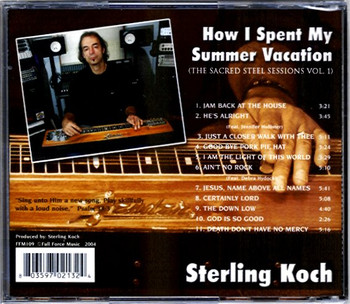 Sterling Kock CD How I Spent My Summer Vacation