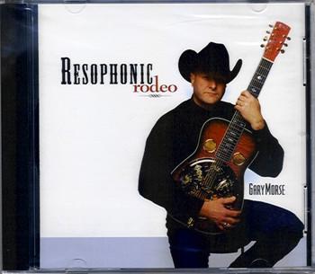 Gary Morse CD Resophonic Rodeo