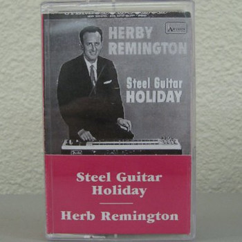 Herb Remington tape Steel Guitar Holiday