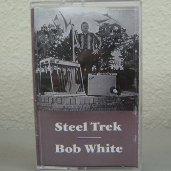 Steel Trek - Bob White tape