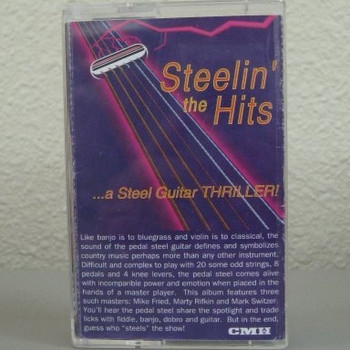 Steelin' The Hits- Rifkin, Fried, Switzer tape
