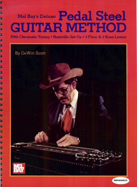 Mel Bay's Deluxe Pedal Steel Guitar Method