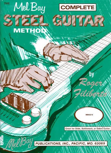 Mel Bay Steel Guitar Method by Roger Filiberto