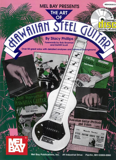 The Art of the Hawaiian Steel Guitar by Stacy Phillips