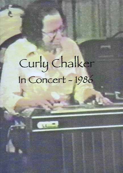 Curly Chalker In Concert DVD