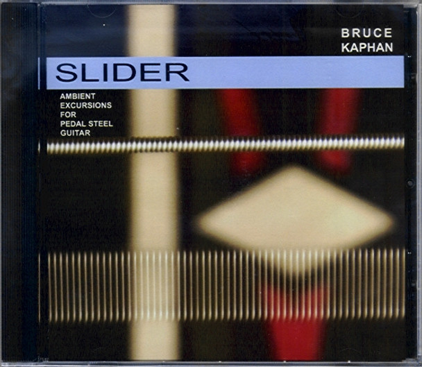 Bruce Kaphan CD Slider