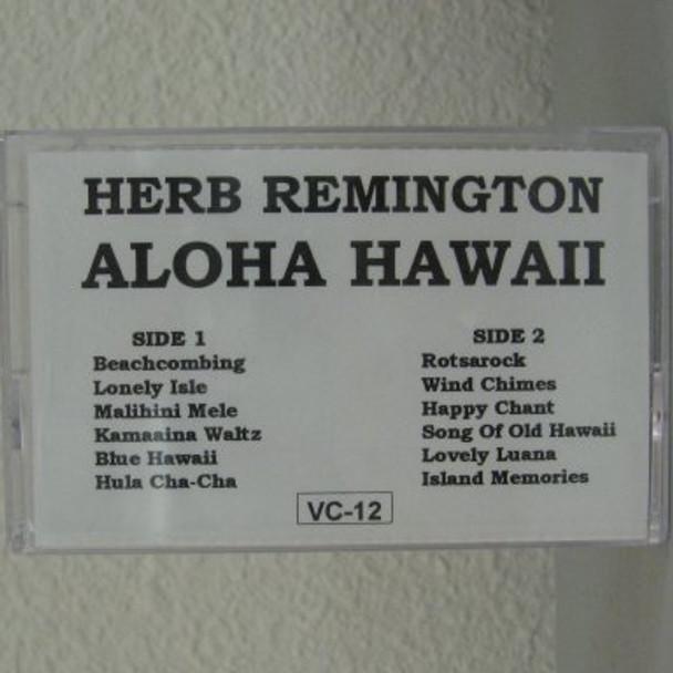 Herb Remington tape Aloha Hawaii