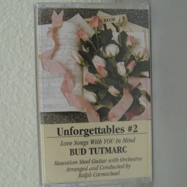 Bud Tutmarc tape Unforgettables 2
