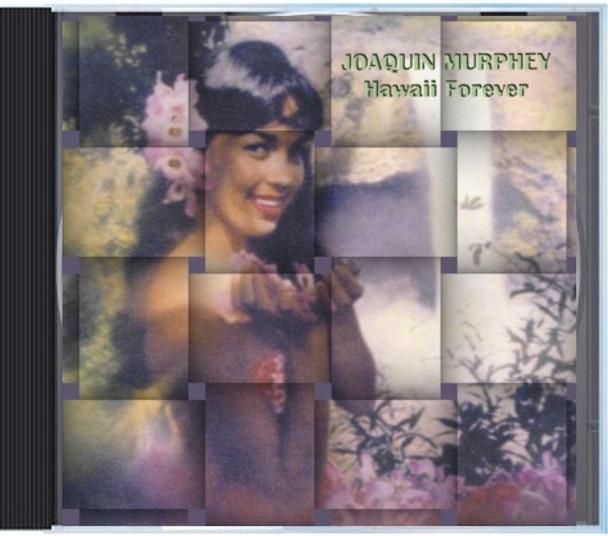 Joaquin Murphey - Hawaii Forever CD