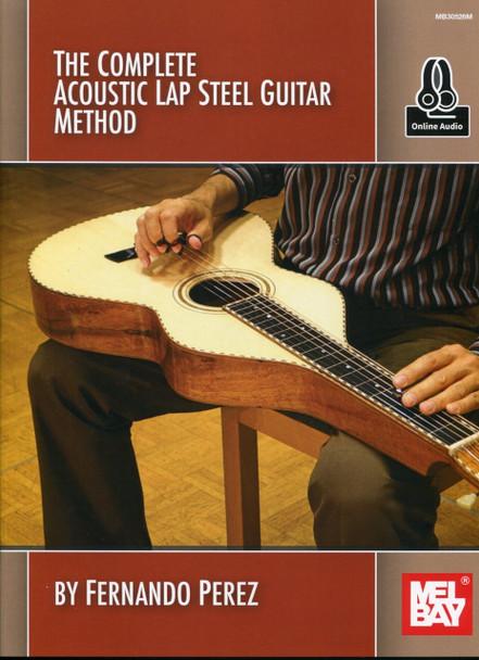 The Complete Acoustic Lap Steel Guitar Method