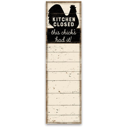 Magnetic List Notepad - Kitchen Closed This Chick's Had It
