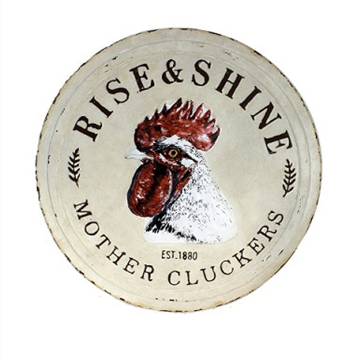 Rooster Rise & Shine Mother Cluckers Plaque