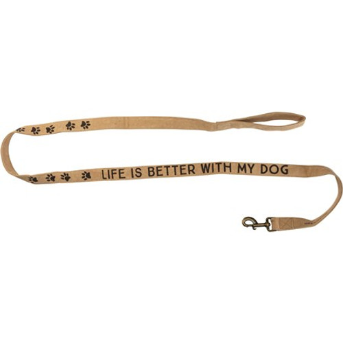 Dog Leash - Life Is Better With My Dog