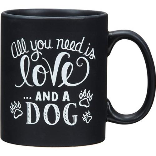 Mug - All You Need Is Love And A Dog 20oz