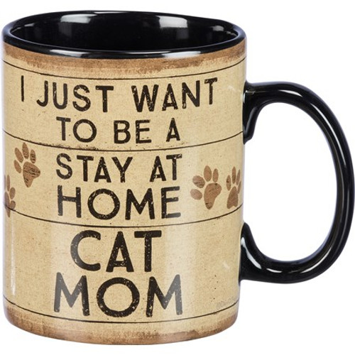 Mug - I Just Want To Be A Stay At Home Cat Mom 20oz