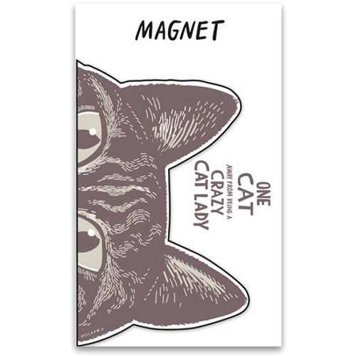 Magnet - One Cat Away From Crazy Cat Lady