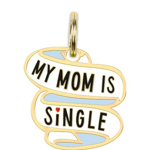 Collar Charm - My Mom Is Single