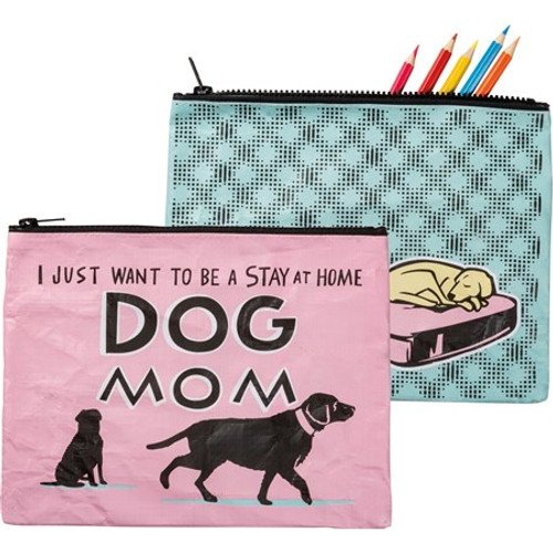 Zipper Pouch - Stay At Home Dog Mom