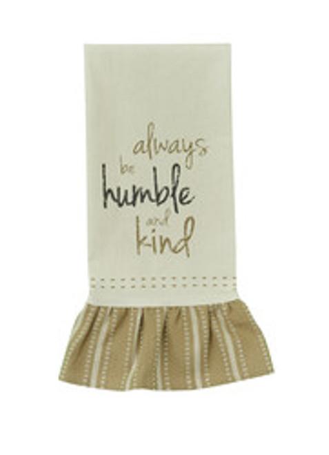 ALWAYS BE HUMBLE PRINT FLOUR SACK DISHTOWEL