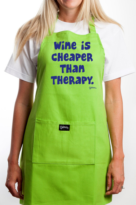 Wine is Cheaper Than Therapy Apron