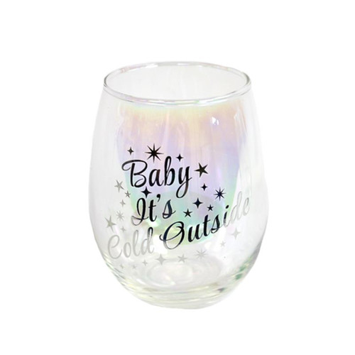 STEMLESS WINE-GLASS BABY IT'S COLD