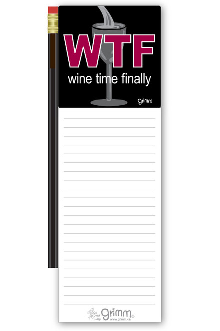 Magnetic Notepad  w/Pencil Wine Time Finally