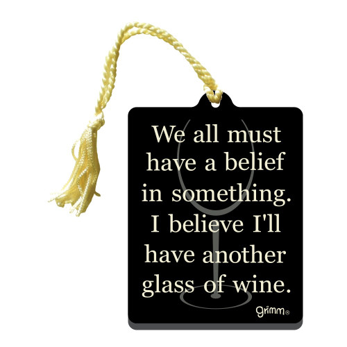 Gift Tag-Believe another glass of wine