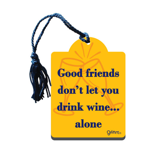 Gift Tag-Good Friend Won't Let you Drink Alone