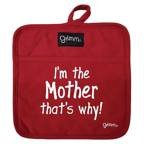 I'm The Mother . Pot Holder (Red)