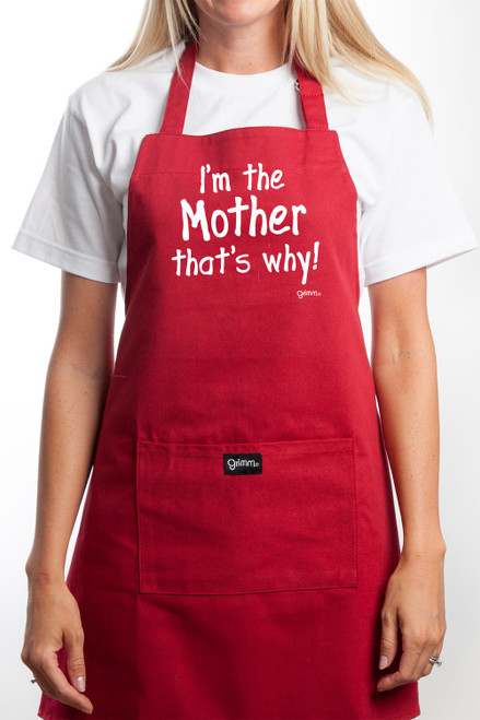 Apron - I'm The Mother That's Why