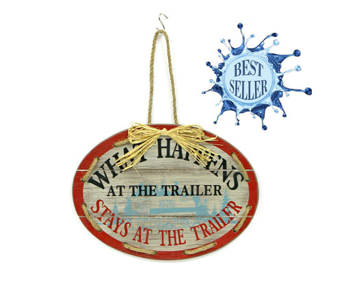 OVAL WOOD SIGN-WHAT HAPPENS/TRAILER