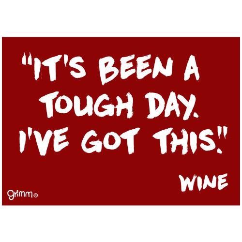 Tough Day Wine Fridge Magnet
