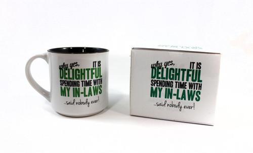 MUG-DELIGHTFUL.IN-LAWS..NEVER