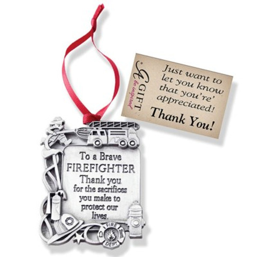 FIREFIGHTER MESSAGE ORNAMNT W/RED RIBBON