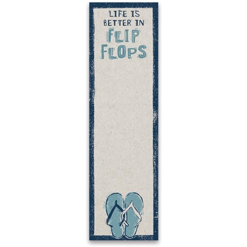 Magnetic List Notepad - Life Is Better In Flip Flops