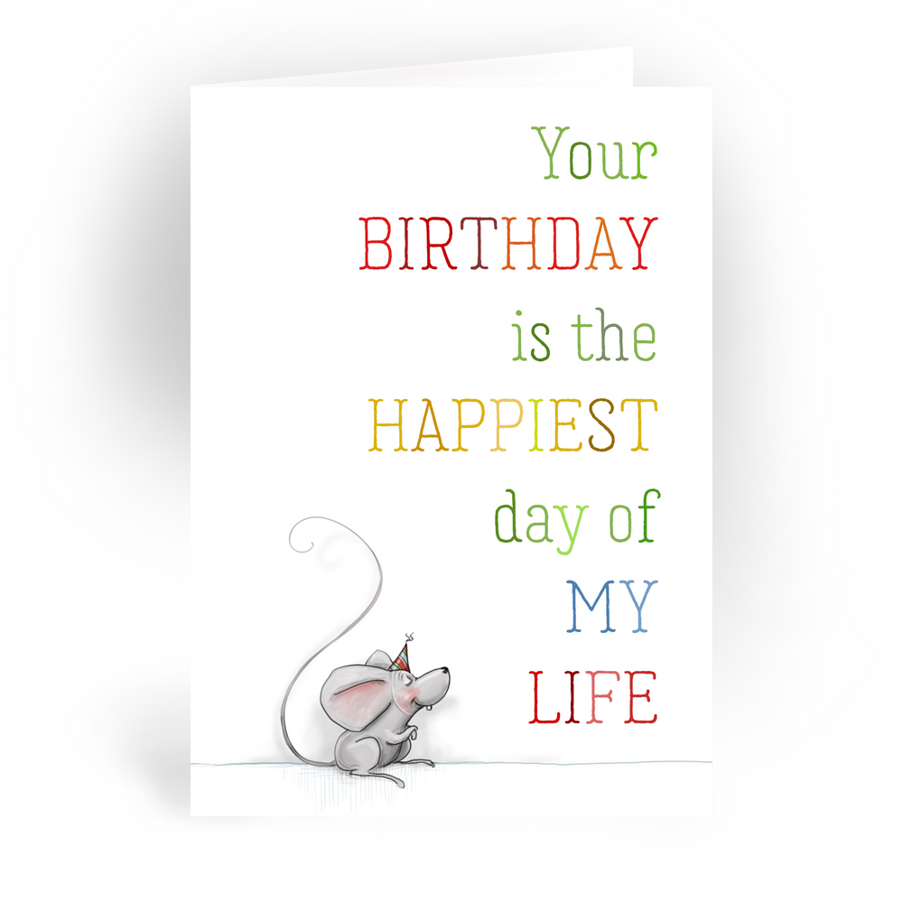 "Happiest Day / 5x7"" Birthday Greeting Card*"