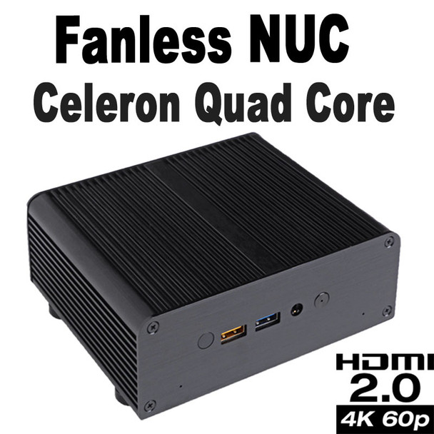 Fanless Quad Core Celeron J3455 NUC PC, 4GB DDR3, 256GB SSD [Newton-AC]
