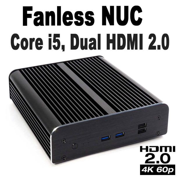 Fanless Commercial NUC Core i5 PC, 4GB DDR4, 128GB SSD, 2x HDMI 2.0, vPro, Serial [Newton-S7D-i5]