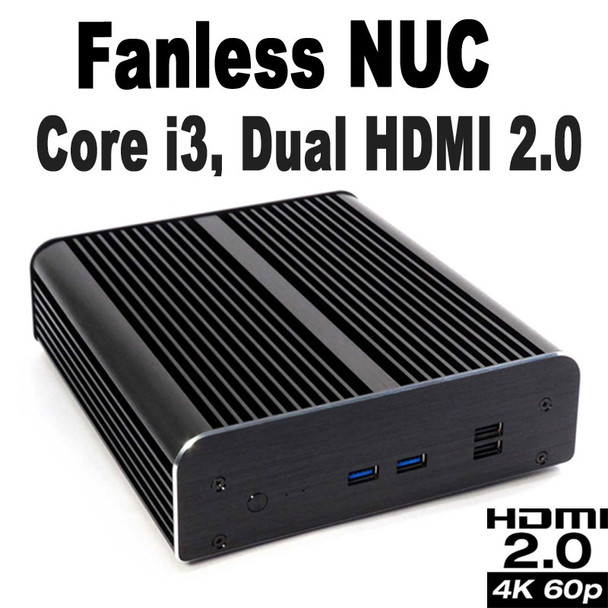 Fanless Commercial NUC Core i3 PC, 4GB DDR4, 128GB SSD, 2x HDMI 2.0, Serial RS232 [Newton-S7D-i3]