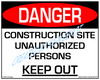 Danger, Construction SIte, Unauthorized Persons, Keep Out - Downloadable Product. Never Order Signs Again - Order, Download, Save, and Print as Needed.