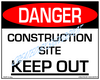 Danger, Construction Site, Keep Out - Downloadable Product. Never Order Signs Again - Order, Download, Save, and Print as Needed.