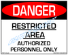 Danger, Restricted Area, Authorized Personnel Only - Downloadable Product. Never Order Signs Again - Order, Download, Save, and Print as Needed.