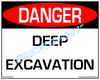 Danger, Deep Excavation, Authorized Personnel Only - Downloadable Product. Never Order Signs Again - Order, Download, Save, and Print as Needed.