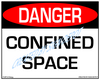 Danger, Confined Space Sign - Downloadable Product. Never Order Signs Again - Order, Download, Save, and Print as Needed.